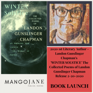 "First New Emerging Author Launch- ""The Collected Poems of Landon Gunslinger Chapman."""